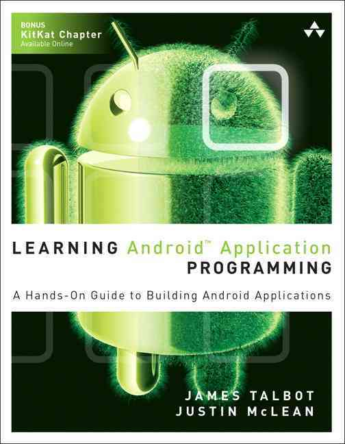 Learning Android Application Programming By Talbot, James/ Mclean, Justin